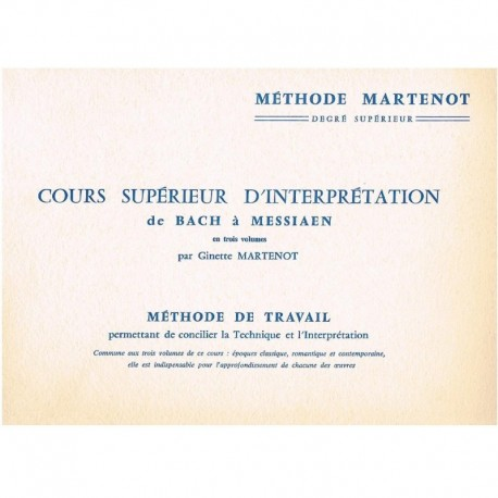 Martenot. Cours Superior de Interpretation. De Bach a Messiaen
