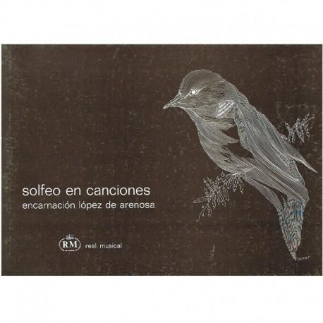 Lopez de Arenosa, Encarnación. Solfeo en Canciones. Real Musical
