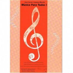 Aznarez Barrio, Jose Javier. Musica Para Todos 1