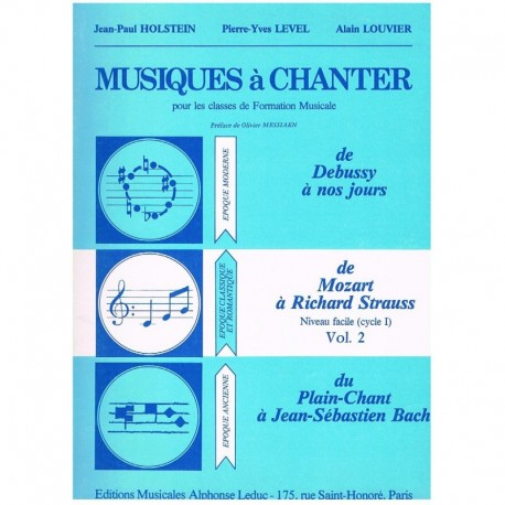 Holstein/Level/Louvier. Musiques à Chanter Vol.2