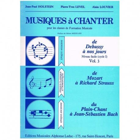 Holstein/Level/Louvier. Musiques à Chanter Vol.3