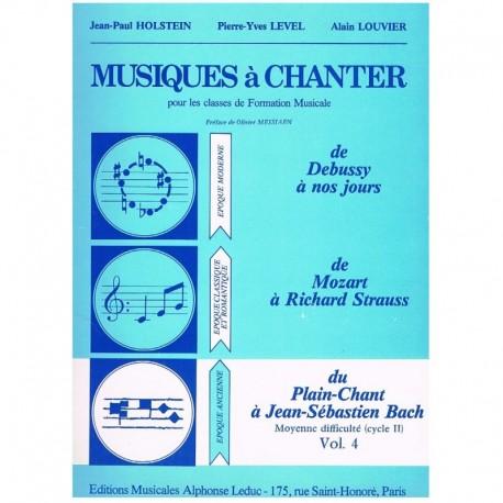 Holstein/Level/Louvier. Musiques à Chanter Vol.4. Leduc