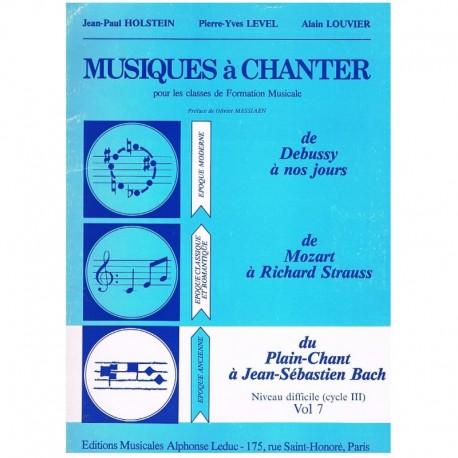Holstein/Level/Louvier. Musiques à Chanter Vol.7