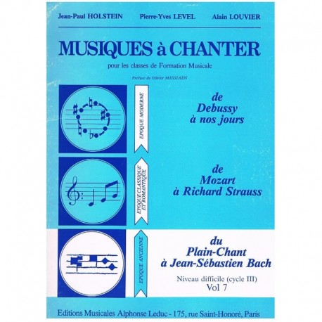 Holstein/Level/Louvier. Musiques à Chanter Vol.7. Leduc