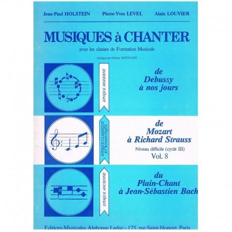 Holstein/Level/Louvier. Musiques à Chanter Vol.8