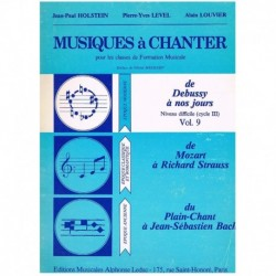 Holstein/Level/Louvier. Musiques à Chanter Vol.9