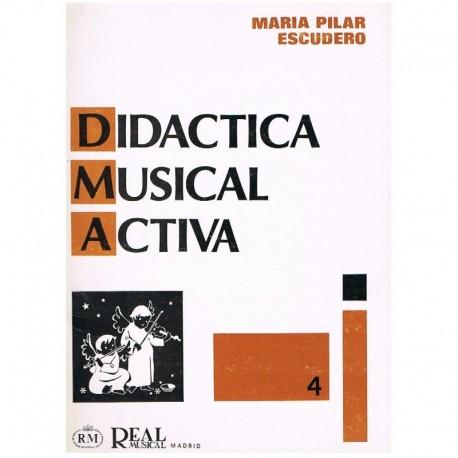 Escudero, Mª Pilar. Didáctica Musical Activa 4