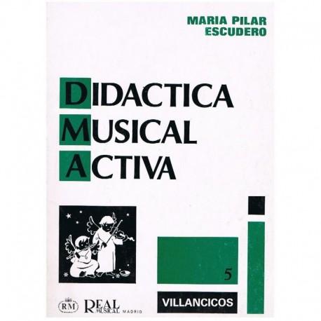 Escudero, Mª Didáctica Musical Activa 5