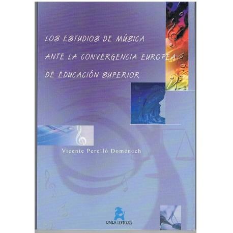 Perelló Doménech. Los Estudios de Música ante la Convergencia Europea de Educación