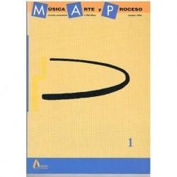 Varios. Música, Arte y Proceso 1 (Revista)