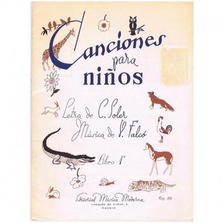 Soler/Falcó. Canciones Para Niños Libro 1