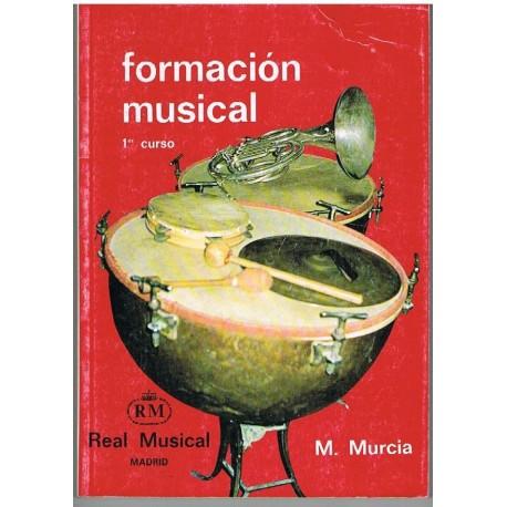 Murcia, Matilde. Formación Musical 1º Curso. Real Musical