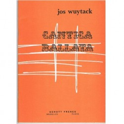 Wuytack, Jos Cantica Ballata. Chants et Danses Style Elementaire