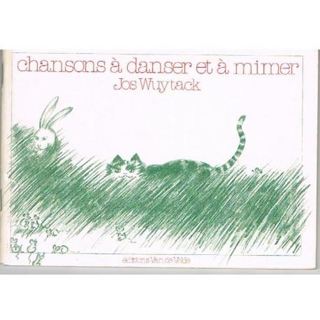 Wuytack, Jos Chansons à Danser et à Mimer
