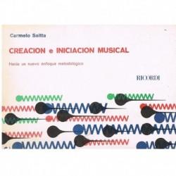 Saitta, Carmelo. Creacion e Iniciación Musical. Hacia un Nuevo Enfoque Metodológico