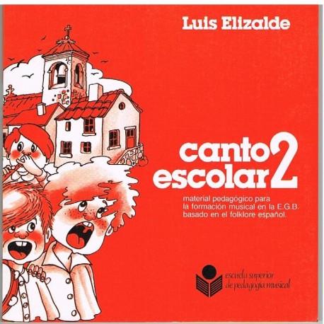 Elizalde, Luis. Canto Escolar 2