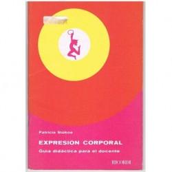 Expresión Corporal. Guía Didáctica Para el Docente