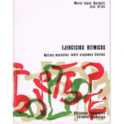 Nardelli/Arias. Ejercicios Rítmicos. Motivos Musicales Sobre Esquemas Básicos