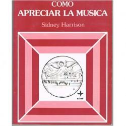 Harrison, Si Cómo Apreciar la Música