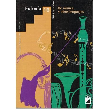 Varios. Eufonía 16. De Música y Otros Lenguajes. Revista