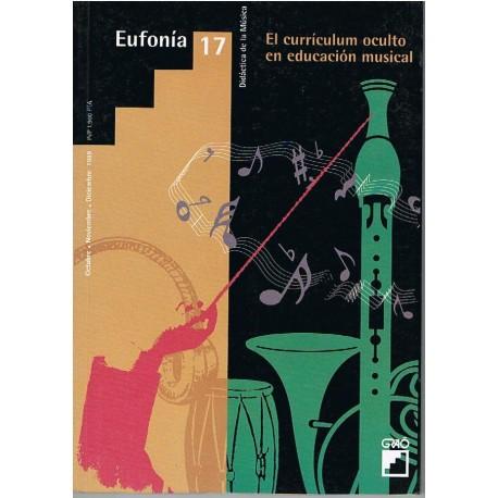 Varios. Eufonía 17. El Curriculum Oculto en Educación Musical. Revista