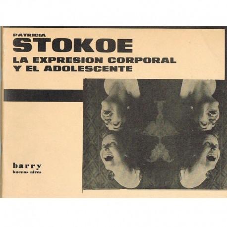 Stokoe, Patricia. La Expresión Corporal y el Adolescente