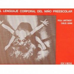 Jaritonksy/Gianni. El Lenguaje Corporal del Niño Preescolar
