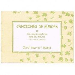Morral i Masiá, Jordi. Canciones de Europa. 12 Canciones Populares para 2 Flautas