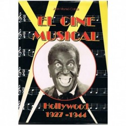 El Cine Musical. Hollywood 1927-1944