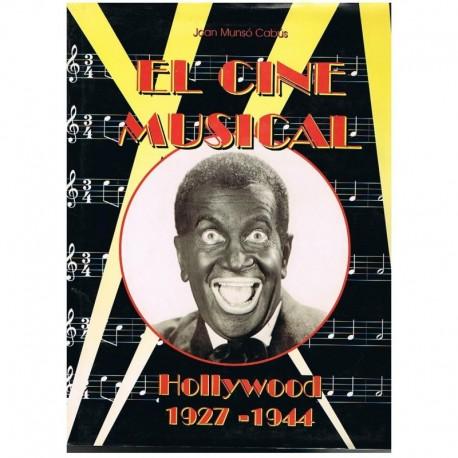 Munso. El Cine Musical. Hollywood 1927-1944. Royal Books