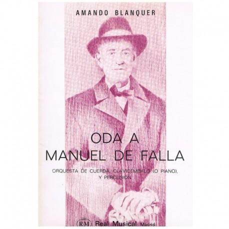Blanquer, Amando. Oda a Manuel de Falla (Orq. Cuerda/Piano/Percusion) (Full Score). Real Musical