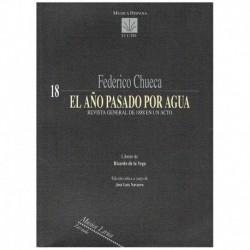 Chueca, Federico. El Año Pasado por Agua. Zarzuela (Full Score)