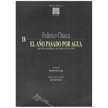 Chueca, Federico. El Año Pasado por Agua. Zarzuela (Full Score). ICCMU