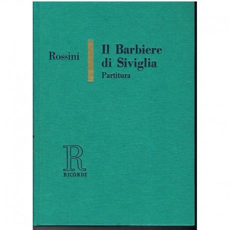 Rossini, Gioachino. El Barbero de Sevilla. Edición Lujo (Full Score). Ricordi