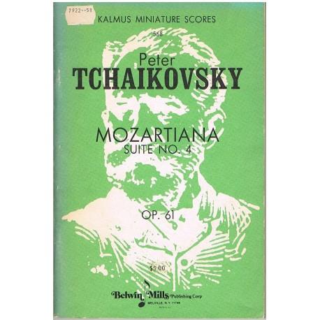 Tchaikovsky. Mozartiana. Suite Nº4 Op.61 (Full Score). Kalmus