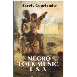 Courlander, Harold. Negro Folk Music U.S.A