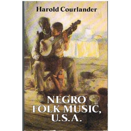 Courlander, Harold. Negro Folk Music, U.S.A. Dover