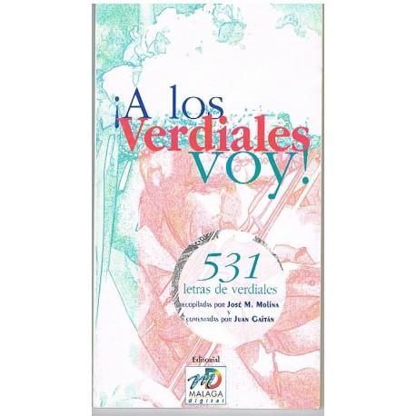 Varios. A los Verdiales Voy. 531 Letras de Verdiales