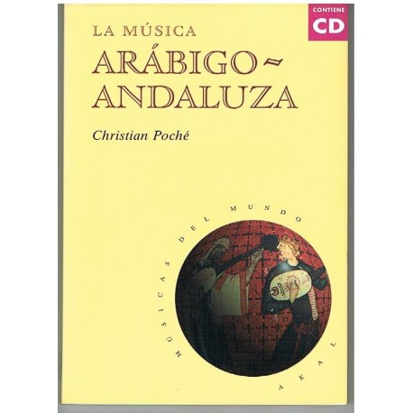 Poché, Chris La Música Arabigo-Andaluza (+CD)