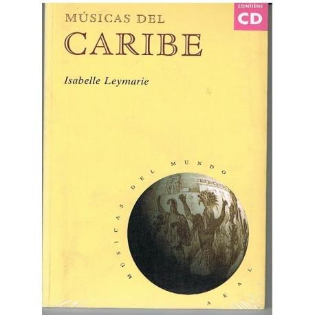 Leymarie, Isabelle. Músicas del Caribe (+CD)