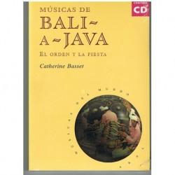 Basset, Catherine. Músicas de Bali a Java. El Orden y la Fiesta (+CD)