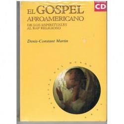 Constant Mar El Gospel Afroamericano. De los Espirituales al Rap Religioso (
