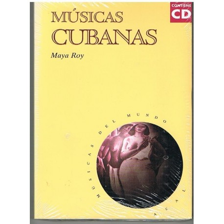 Roy, Maya. Músicas Cubanas (+CD). Akal