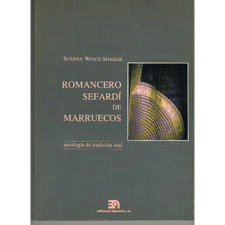 Weich-Shahak, Susana. Romancero Sefardí de Marruecos. Antología de Tradición Oral