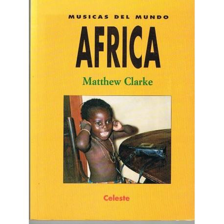Clarke, Matthew. Músicas del Mundo. África. Celeste