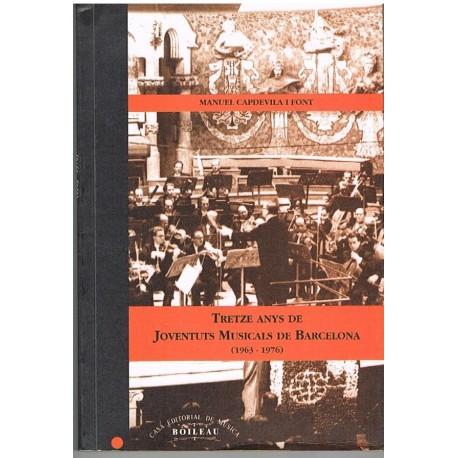 Capdevila I Font. Tretze Anys de Joventuts Musicals de Barcelona (1963-1976)