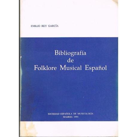 Rey García, Emilio. Bibliografia de Folklore Musical Español