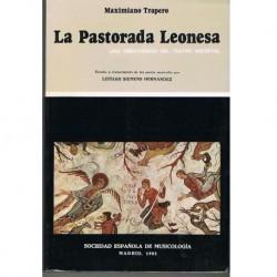 Trapero, Maximiano. La Pastorada Leonesa. Una Pervivencia del Teatro Medieval