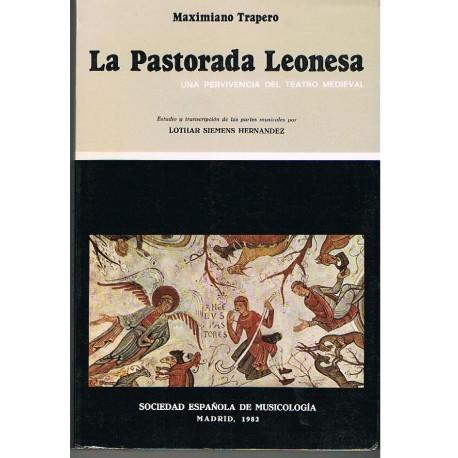 La Pastorada Leonesa. Una Pervivencia del Teatro Medieval