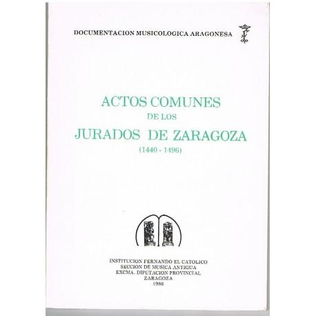 Actos Comunes de los Jurados de Zaragoza (1440-1496)